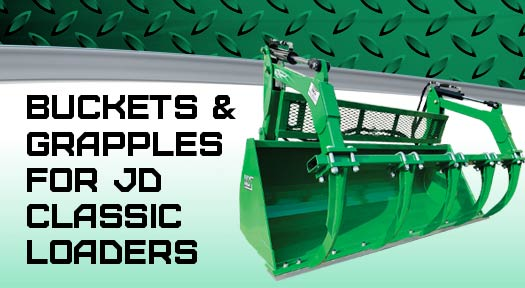 Buckets and grapples for JD classic loaders