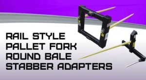Rail style pallet fork bale stabber adapters